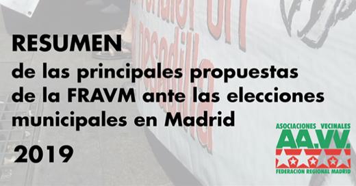 Propuestas de las Asociaciones Vecinales antes las Elecciones Autonómicas y Municipales de Madrid de 2019.