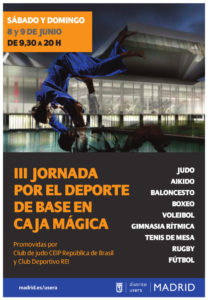 IIIªs Jornadas de Judo y Deporte de Base en la CAJA MAGICA. 8 y 9 de Junio de 2019