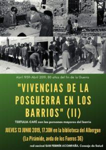 """Vivencias de la posguerra en los Barrios. 2ª parte. 13 de Junio de 2019. Tertulia-Café, organizada por """"San Fermín Acompaña"""""""