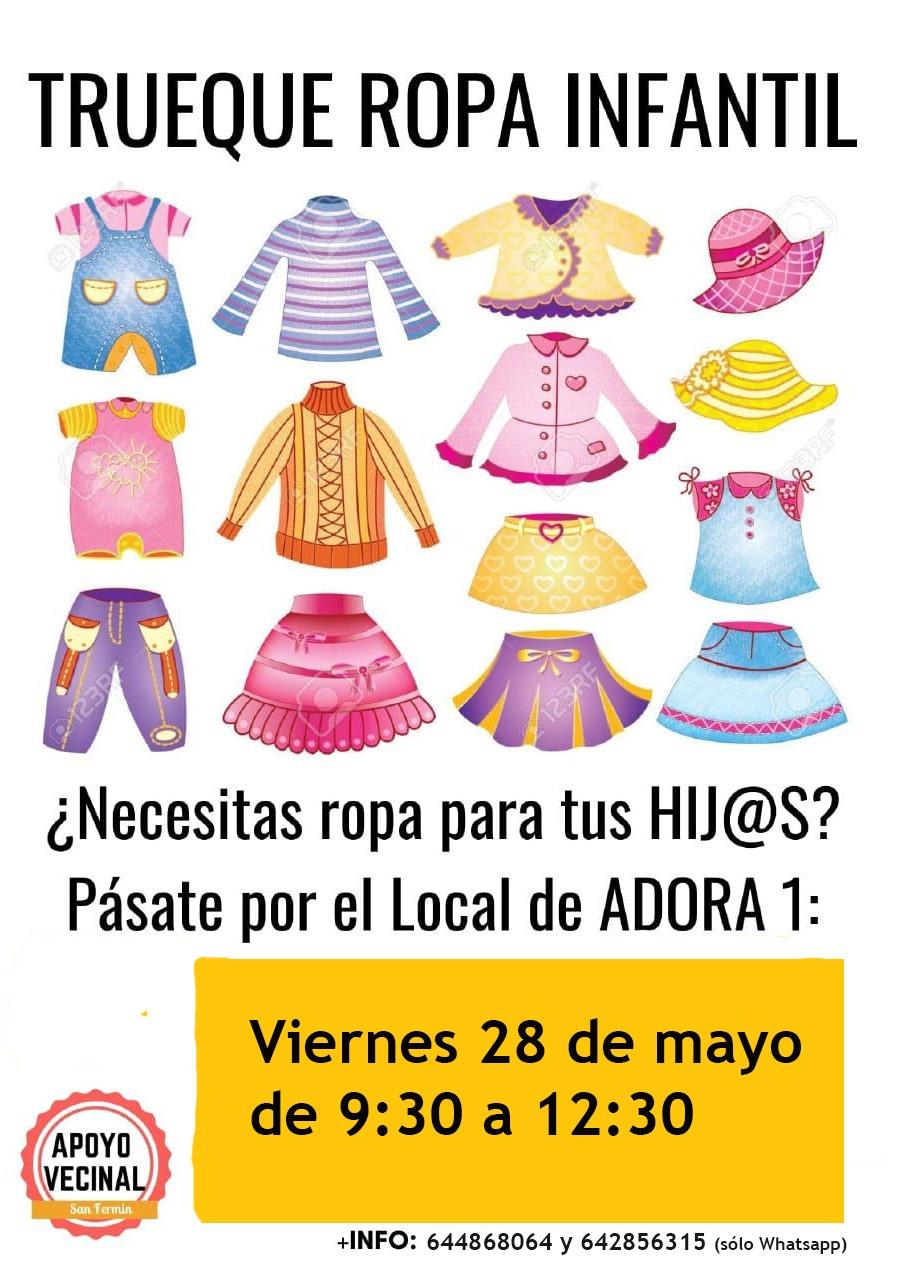 TRUEQUE VECINAL – MERCADILLO DE ROPA INFANTIL  DÍA: VIERNES 28 DE MAYO.